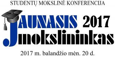 """Studentų mokslinė konferencija """" JAUNASIS MOKSLININKAS 2017"""""""