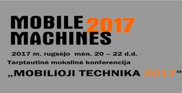 """Tarptautinė mokslinė konferencija """"MOBILIOJI TECHNIKA 2017"""""""