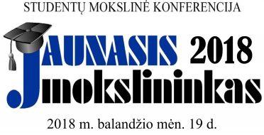 """Studentų mokslinė konferencija """" JAUNASIS MOKSLININKAS 2018"""""""