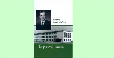 Paminėtas buvusio ilgamečio fakulteto dekano doc. Vlado Janulevičiaus 90 – metis